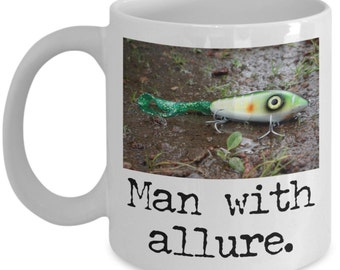 Funny Fishing Coffee Mugs - Man With Allure - Fishing Lure Gifts