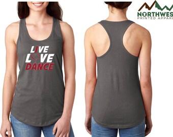 Live Love Dance T-shirt/Tank