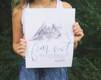 Scripture Print | Watercolor Calligraphy Art | Fear Not | Isaiah 43:1 | Bible Verse Wall Art Decor | Mountain
