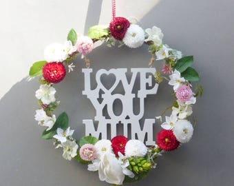 Wreath * love you mum *