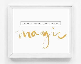 Inspirational Quote, Wall Art, Typography Print, Inspirational Print, Magic Art Print, Office Art, Inspirational Poster, Minimalist Print