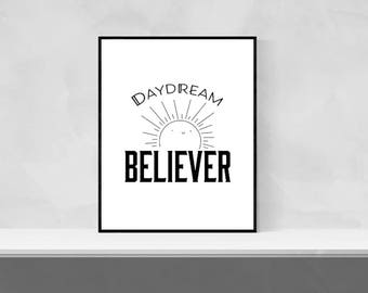 Daydream Believer, The Monkees Lyrics, Printable Wall Art, Typography Poster, Home Decor, Typography Art, Quote