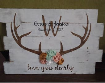 Love You Deerly Wedding Antlers Wood Sign