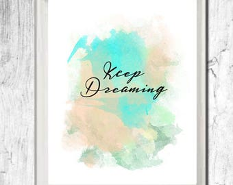 Art print, instant download, keep dreaming, dreaming art, instant art, 8 by 10 print, birds art,