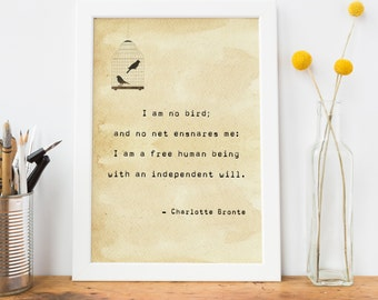 Jane Eyre Quote Typewriter Print - Charlotte Bronte 'I am no bird' Quote Art Print - Literature Gift for Book Lover - Friendship Print