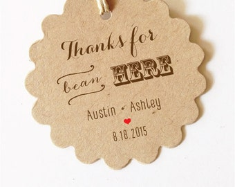 Thanks for bean here wedding favor tags Wedding Coffee Favors Wedding Tags Gift Tags (Brown or Black Text)