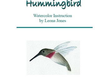 Tutorial, Painting a Hummingbird in Watercolor Instant Download