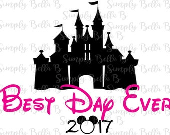 Best Day Ever Cinderella Castle Disney INSTANT DOWNLOAD Printable Digital Iron-On Transfer Design - DIY - Disney Vacation - Matching Shirts