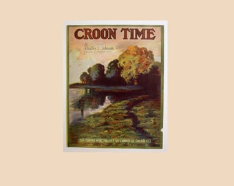 "Antique 1916 Sheet Music ""Croon Time"" by Charles L. Johnson"