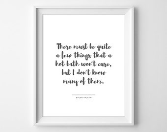 Sylvia Plath Quote, Plath Print, Poetry Print, Sylvia Plath Wall Art, Bathroom Print, Bathroom Decor, The Bell Jar Print, Instant Download