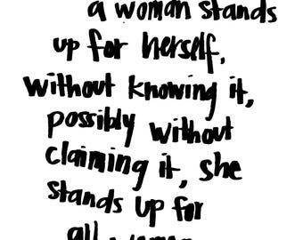 Inspirational Quote - Maya Angelou - Stand up for women - 8x10 Print