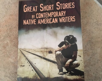 Great Short Stories by Contemporary Native American Authors Book • Explores Native American Cultural Influences • 2014