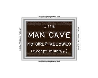 Little Man Cave Digital Print, Printable Design