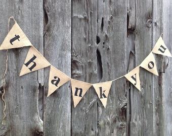 Thank You Sign, Wedding Sign, Wedding Banner, Rustic Wedding, Banner Wall Hanging, Burlap Decor, Wedding Thank You, Wedding Photo Prop