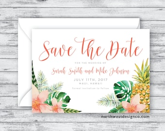 Tropical Save the Date Announcement Hawaiian Wedding Announcement Coral Floral Pineapple Wedding Invite 5x7 Digital File or Printed Invites