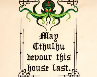 May Cthulhu devour this house last 7x12 machine embroidery design
