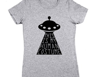 This Is My Human Costume Funny Halloween Humor Alien Women's Jr Fit T-Shirt DT1970