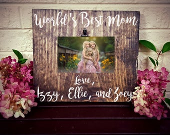 World's Best Mom, Mother's Day Gift, Christmas Gift for Mom, Mom Birthday Gift, Picture Frame for Mom