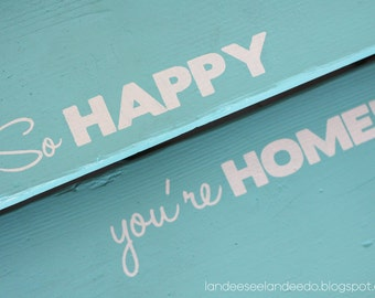 So Happy You're Home Stencil-- garage steps