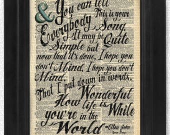 Elton John, Your Song, Wonderful You're in the World, Transformative Lyric on Antique Dictionary Art Print,Wall Decor,Wall Art Mixed Collage