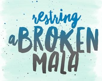 Restring, broken mala, mala repair