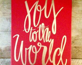 Joy to the world- 11x14 canvas sign, Christmas decor, joy to the world, holiday sign, holiday sayings, Christmas sign, Christmas quotes