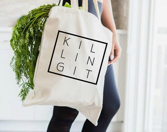 You're Killing It, Killing It, Tote bag, Gift for Her, Entrepreneur Gift, Inspirational Quote,  Canvas Tote Bag, Boss Babe, Girl Boss
