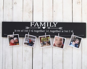 photo display, Family we may not have it all together, picture frame, photo frame, family frame, family tree, family picture, rustic decor