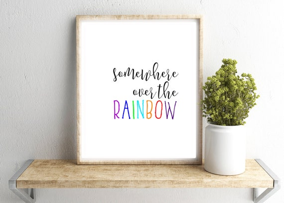 Somewhere Over the Rainbow Wall Art Wizard of Oz Print