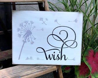 Wish, Wooden Sign Saying, Dandelions Sign, Wish Sign, Inspirational Wooden Signs, Mother's Day Gift, Rustic Decor, Rustic Wood Signs