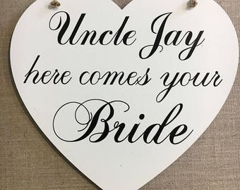 UNCLE Here Comes Your Bride LARGE WOODEN Heart Plaque Sign Rustic Wedding W57a