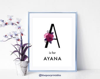 Ayana Floral Wall Art Wedding Card Name 5x7 Art Print Hand Lettering Kids Printables Name Custom Art 8x10 Art Print Personalized Stationary