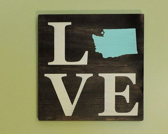 "Any Color, Any State, Custom State Love Sign, Wall Art, Washington,Cougars, Huskies 11.25""x 11.25"""