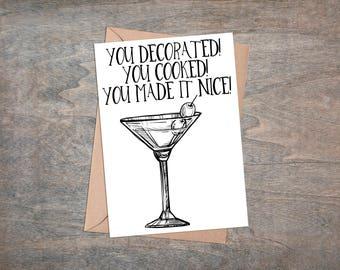 RHONY Inspired Thank You Card - You Decorated! You Cooked! You Made It Nice! - - Mother's Day GiftReal Housewives Cards