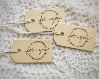 "Set of 3 Hand Burned Wooden Gift Tags, ""For You"" Set, Natural Reusable Wood Gift Tag, Perfect for Birthdays, Weddings, Any Occasion"