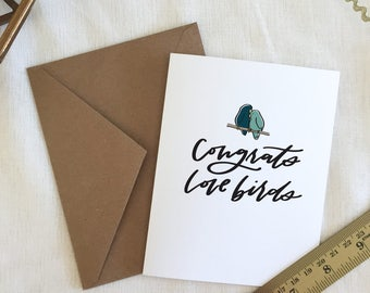 Wedding Greeting Card -  'Congrats Love Birds' - Hand lettered and Illustrated