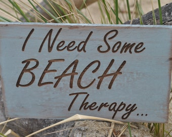 Beach Sign I Need Some Beach Therapy, Beach Cottage Sign, Home Decor Beach Sign, Beach Wall Hanging Sign Rustic Beach Sign