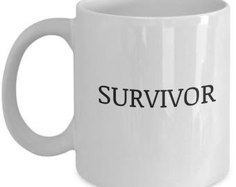 survivor mug,cancer survivor,survivor gift,survivor,survivor gift ideas,survivor gifts,cancer survivor gift,gift for survivor