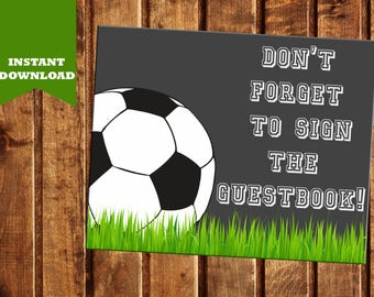 Soccer Birthday Guestbook Sign - PRINTABLE - Sports Guestbook Sign - Instant Download - Please sign the guestbook - Soccer Birthday Party