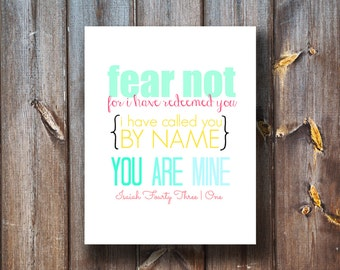 Fear Not For I Have Redeemed You - Bible Verse - Printable - Instant Download - Typography