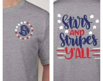 Stars and Stripes Y'all shirt with monogram on front shirt, monogrammed shirt, red white and blue, fourth of july, summer shirt