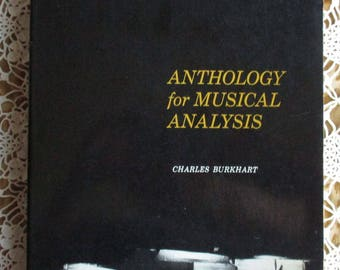 Vintage Music Book - Anthology for Musical Analysis, Charles Burkhart, Holt Rinehart and Winston, 1964 First Edition