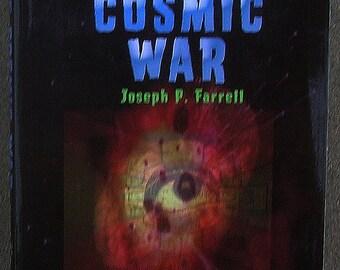 COSMIC WAR: Interplanetary Warfare, Modern Physics & Ancient Texts / Ancient Future