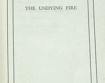 Vintage H G Wells The Undying Fire Hardback Book from the Benns Essex Library thin paper Edition Published in 1931 (ref: 1107)