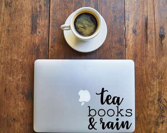 Tea, Books, & Rain - Decal for Writers, Readers, Librarians, Book lovers,laptop - Vinyl Decal - Various Colors, FREE Shipping