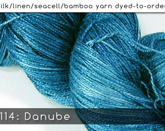 DtO 114: Danube on Silk/Linen/Seacell/Bamboo Yarn Custom Dyed-to-Order