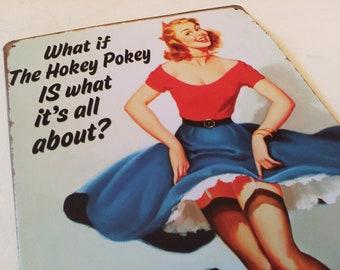 Hokey Pokey tin sign