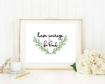 Have Courage and Be Kind Cinderella Print