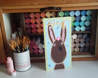 """Bunny Sign- """"Sing"""""""