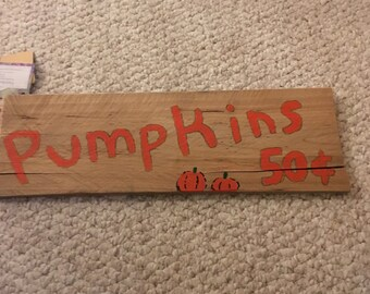 "Reclaimed Pallet Sign ""Pumpkins 50 cents"""
